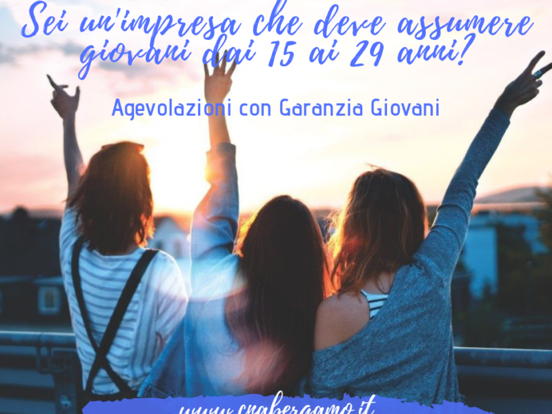 Garanzia Giovani 2019: assunzioni e incentivi
