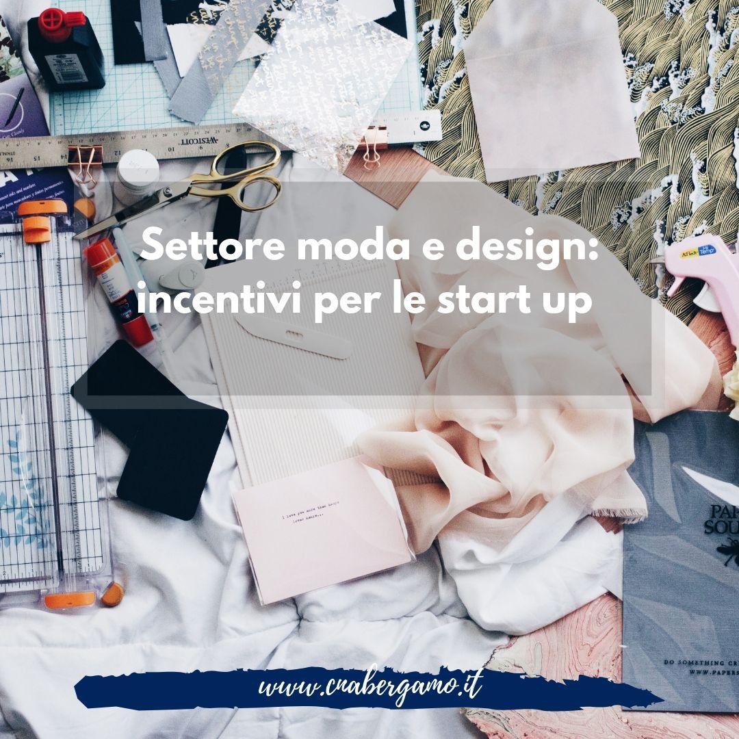 Settore moda e design: incentivi per le start up