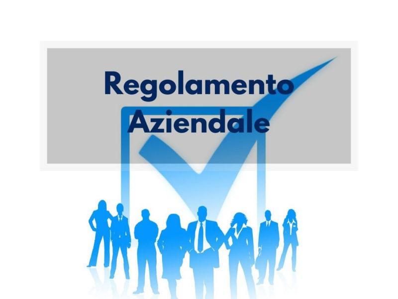 Il regolamento aziendale come strumento per la definizione di norme comportamentali interne