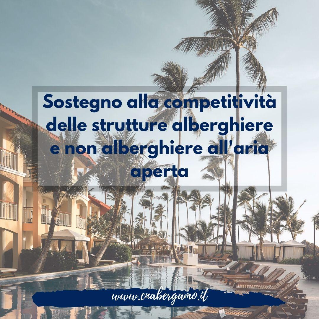 Sostegno competitività strutture alberghiere e non alberghiere