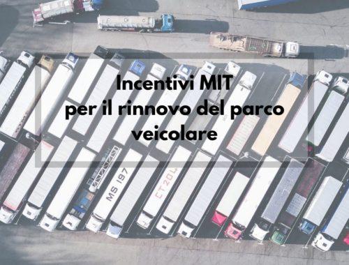 Incentivi MIT per rinnovo parco veicolare